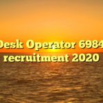 JET Desk Operator 6984 Post recruitment 2020